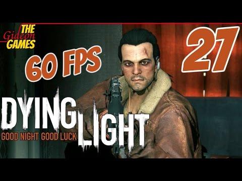 Прохождение Dying Light (Угасающий свет) HDPC60fps - Часть 27 (Не доверяйте политикам)