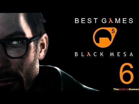 Best Games: Прохождение Black Mesa Half-Life (HD) - Часть 6 (Задать жару!)