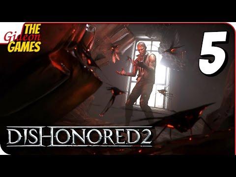 Dishonored 2 Прохождение 5 УБИЙЦА НАЙДЕН!