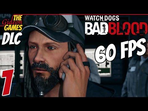 Прохождение Watch Dogs — DLC: Bad Blood (Дурная кровь) HDPC60 fps — Часть 1 (Бонд, Ти-Бонд)