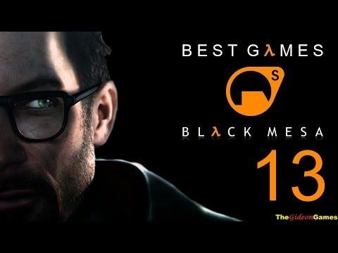 Best Games: Прохождение Black Mesa Half-Life (HD) — Часть 13 (Поверхностное натяжение)