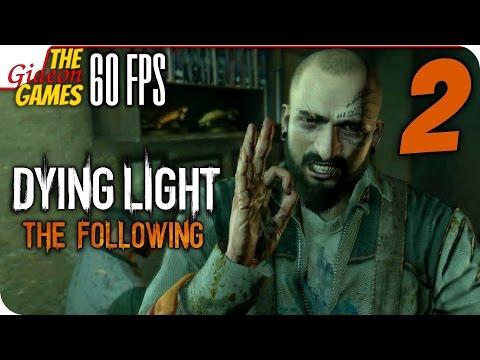 Прохождение Dying Light: The Following с Озвучкой PС60fps - 2 (Погоняем?)