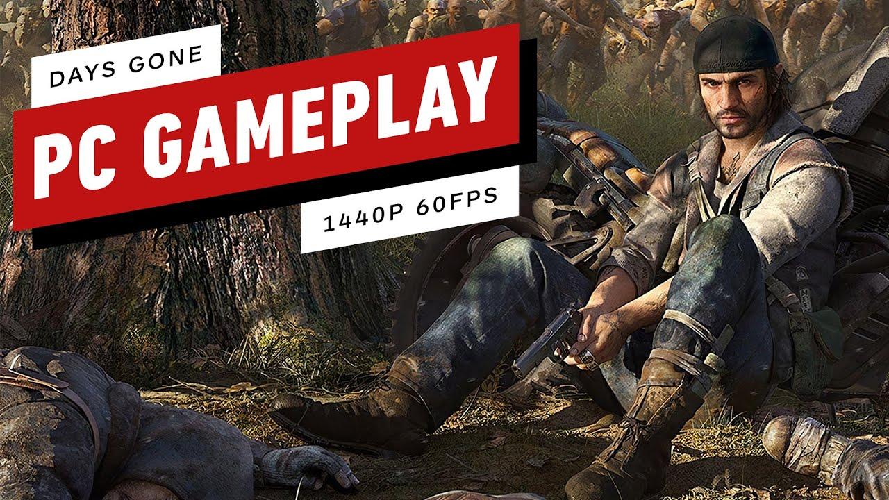 Журналисты показали игровой процесс Days Gone на PC