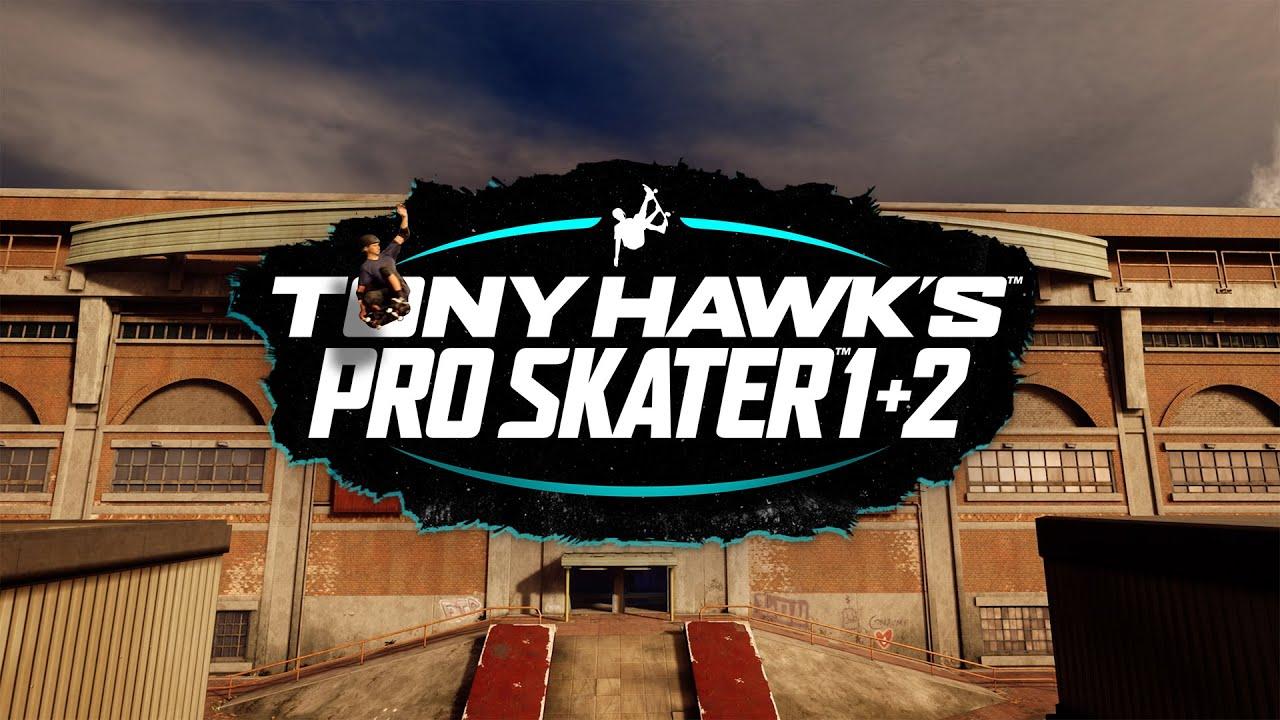 Tony Hawk's Pro Skater 1+2 выйдет на PS5, Xbox Series S|X и Nintendo Switch