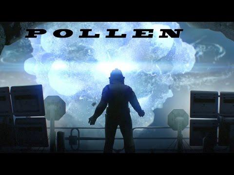 POLLEN — 6[Я стал частью вселенной]Финал