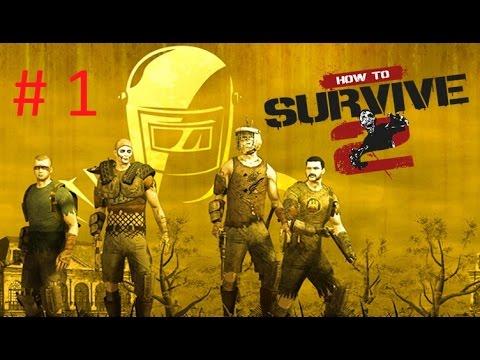 How to Survive 2- Выживалка #1