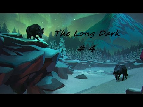 The Long Dark #4