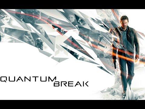Quantum Break — Начало сначала