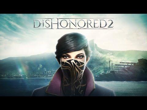 Dishonored 2 — Стрим